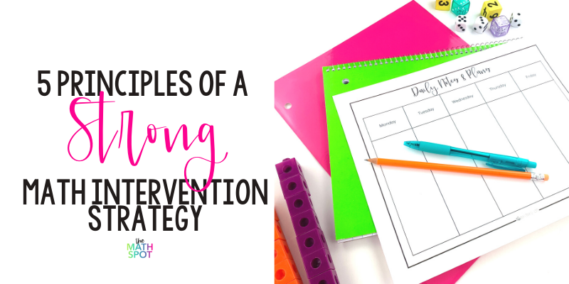 5 Principles of a strong math intervention strategy blog header